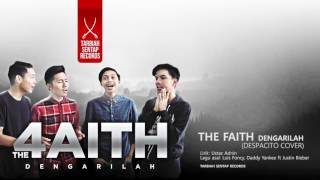 The 4Faith - Dengarilah (despacito cover)