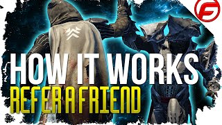Destiny How REFER A FRIEND Promotion Works