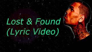 Chris Brown - Lost & Found (Lyric Video)