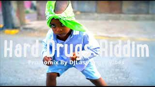 Hard Drugs Riddim Mix Feat. Buju Banton Sizzla Richie Spice Fantan Mojah (Refix 2018)