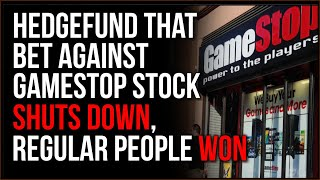Hedge Fund That Bet Against GameStop Stock SHUT DOWN With Double Digit Losses, Normal People WIN