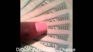 Dj Quik/Mausberg - Change Da Game