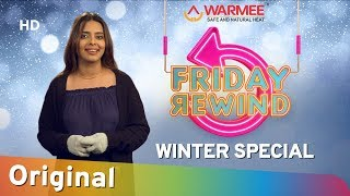 Friday Rewind with RJ Adaa | Winter Special | Presented By Warmee | Love In Winter | #FridayRewind
