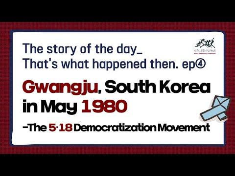 Gwangju, South korea in may 1980 - The 5·18 Democratization Movement ㅣTh...