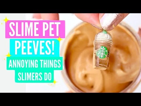 Funny Slime Pet Peeves // Annoying Things Famous Slime Accounts Do