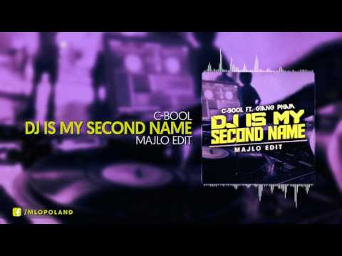C-bool Feat. Giang Pham - DJ Is Your Second Name (Majlo Edit)