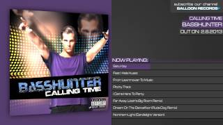 Basshunter - Calling Time // Album Snippet Mix