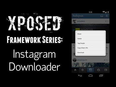 mp4 Cara Menggunakan Instagram Downloader Xposed, download Cara Menggunakan Instagram Downloader Xposed video klip Cara Menggunakan Instagram Downloader Xposed