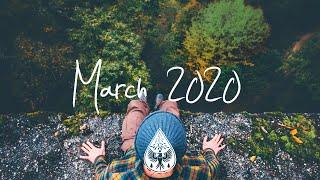 Indie/Rock/Alternative Compilation - March 2020 (1½-Hour Playlist)