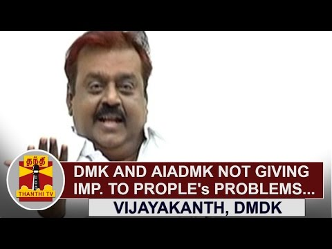 DMK-and-AIADMK-not-giving-much-Importance-to-Peoples-Problems-Vijayakanth-DMDK