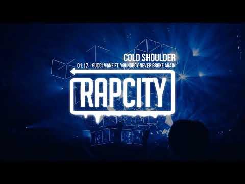Gucci Mane - Cold Shoulder (ft. YoungBoy Never Broke Again)