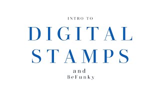 Digital Stamps And BeFunky | Beginners Guide