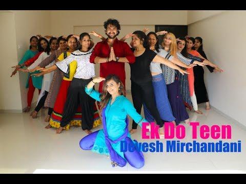 Ek Do Teen (Baaghi 2) Mumbai workshop 2018- Devesh Mirchandani