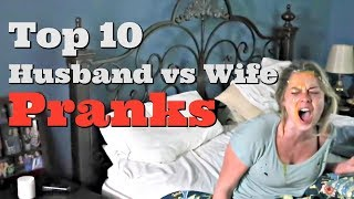 TOP 10 HUSBAND VS WIFE PRANKS OF 2017 - Pranksters in Love