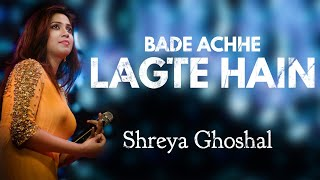 Bade Achhe Lagte Hain | Shreya Ghoshal | AVS
