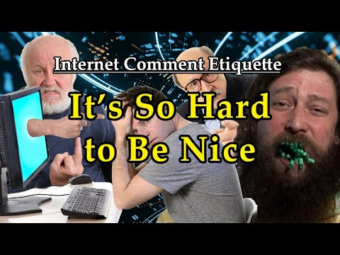 """Internet Comment Etiquette: """"It's So Hard to Be Nice"""""""