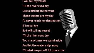 Garth Brooks - The River (lyrics)