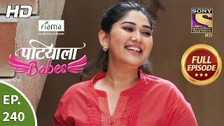 Patiala Babes   Ep 240   Full Episode   28th October, 2019