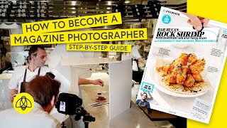 How To Become A Magazine Photographer (Step-by-Step Guide)