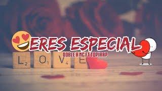 CANCIÓN PARA DEDICAR 😍 ERES ESPECIAL 💑 RAP ROMANTICO 2019 + LETRA