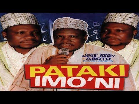 PATAKI IMONI - Fadilat Sheikh Abdul Ganiy Aboto Latest Islamic Lecture