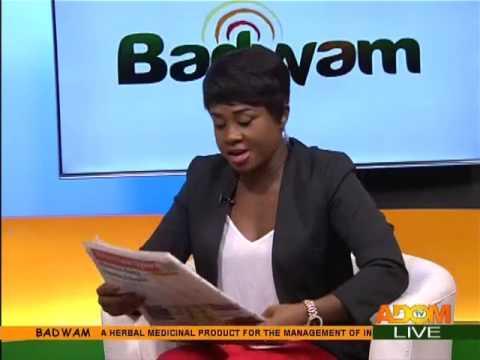 Badwam Newspaper Review on Adom TV (24-4-17)