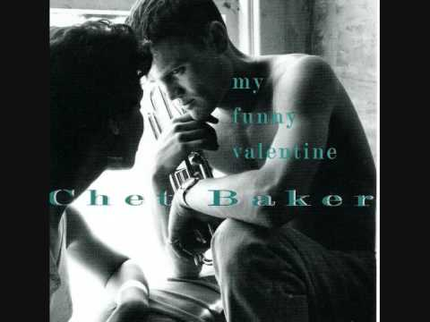 Chet Baker U2014 My Funny Valentine U2014 Listen, Watch, Download And Discover  Music For Free At Last.fm