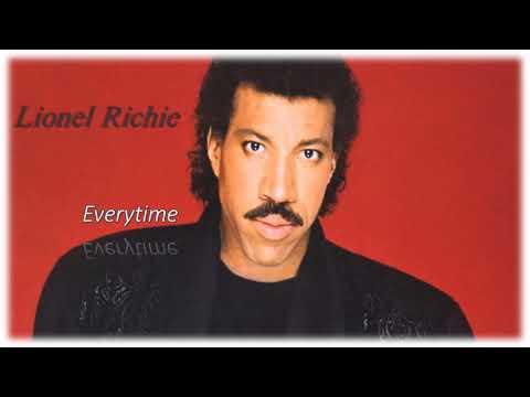 Everytime - Lionel Richie