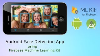 Android Face Detection using Camera - Google MLKit Face Detection Android Studio - Firebase ML Kit