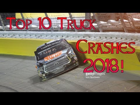 Top 10 NASCAR Truck Series Crashes of 2018