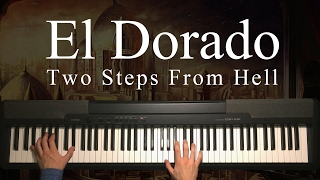 """Video thumbnail of """"El Dorado by Two Steps From Hell (Piano)"""""""