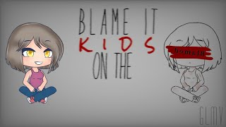 "•|Blame it on the kids|• {GLMV} [2k subs special] /Part 2 of ""Mrs. Potato head\"