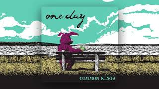 Gambar cover 👑 Common Kings - One Day (Official Audio)