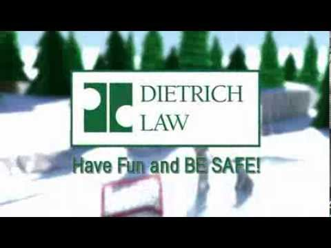 Dietrich Law - Winter Safety - Have Fun Be Safe