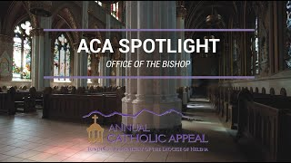 Annual Catholic Appeal 2020 Spotlight | Office of the Bishop