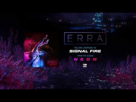 Erra Signal Fire