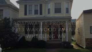 2313 Warwood Avenue, Wheeling WV- 4K Video Tour, Broadwater Properties