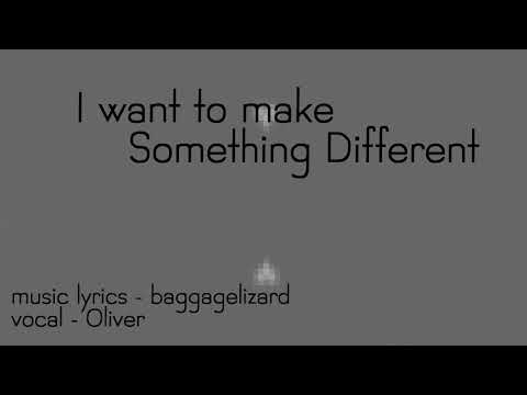 I Want To Make Something Different - Vocaloid Oliver original song