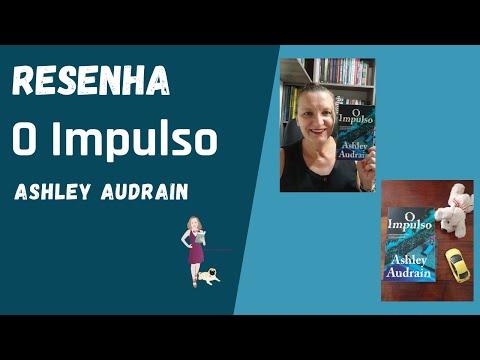 Resenha: O Impulso, de Ashley Audrain - Editora Paralela