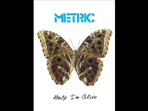 Help I'm Alive (Song) by Metric
