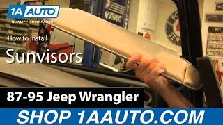How To Install Replace Sunvisors 1987-95 Jeep Wrangler