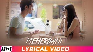 Meherbani | Lyrical Video | Keshav Kumar | Garima Yagnik