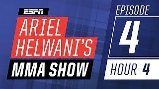 Sage Northcutt, Tai Tuivasa, Robert Whittaker [Episode 4/Hour 4]   Ariel Helwani's MMA Show   ESPN