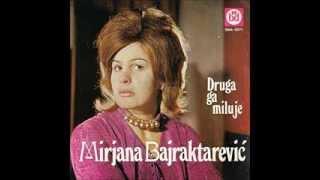 Mirjana Bajraktarević Ne Ašikuj Mujo