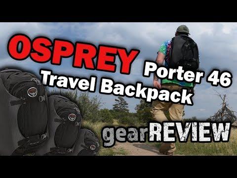 OSPREY Porter 46 Travel Backpack Review!