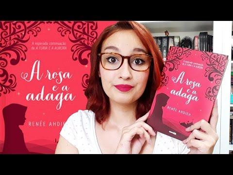 A Rosa e a Adaga (Renée Ahdieh) | Resenhando Sonhos