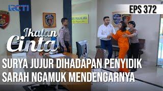 Bocoran Ikatan Cinta Episode Hari Ini 27 Juli 2021: Papa Surya Jujur ke Polisi, Mama Sarah Ngamuk!
