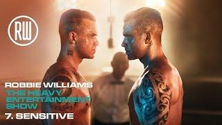 Robbie Williams | Sensitive | The Heavy Entertainment Show