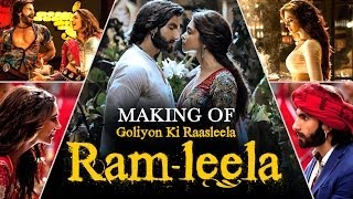 Making Of The Film - Goliyon Ki Raasleela Ram-leela