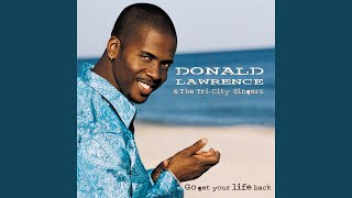 """Video thumbnail of """"Donald Lawrence - Can I Lay In Your Arms"""""""